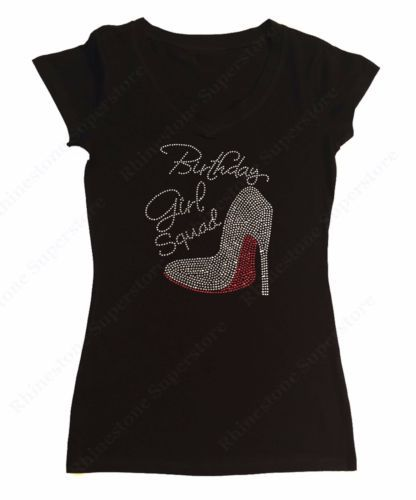 Women-039-s-Rhinestone-T-Shirt-034-Birthday-Girl-Squad-w-Heel-034-in-S-M-L-1X-2X-3X