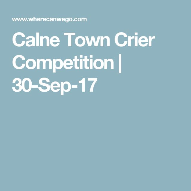 Calne Town Crier Competition | 30-Sep-17