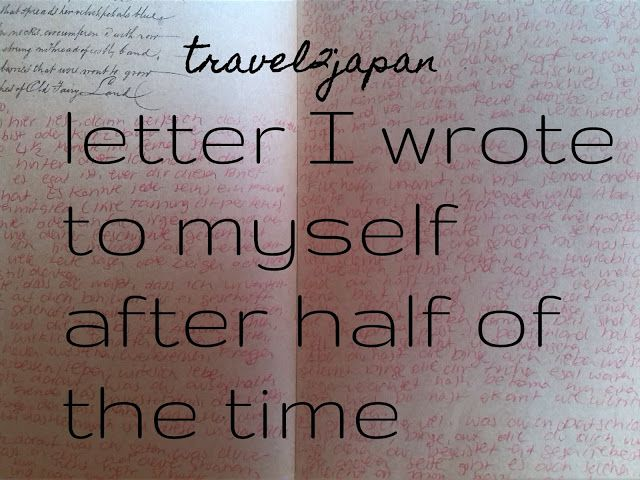 plannedpastel: travel2japan: letter I wrote to myself after half ...