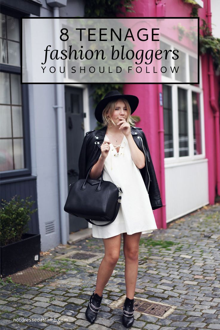 8 Teenage Fashion Bloggers You Should Know