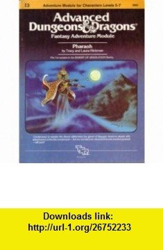 Pharaoh (Advanced Dungeons and Dragons module I3) (9780394531397) Tracy Hickman, Laura Hickman , ISBN-10: 0394531396  , ISBN-13: 978-0394531397 ,  , tutorials , pdf , ebook , torrent , downloads , rapidshare , filesonic , hotfile , megaupload , fileserve