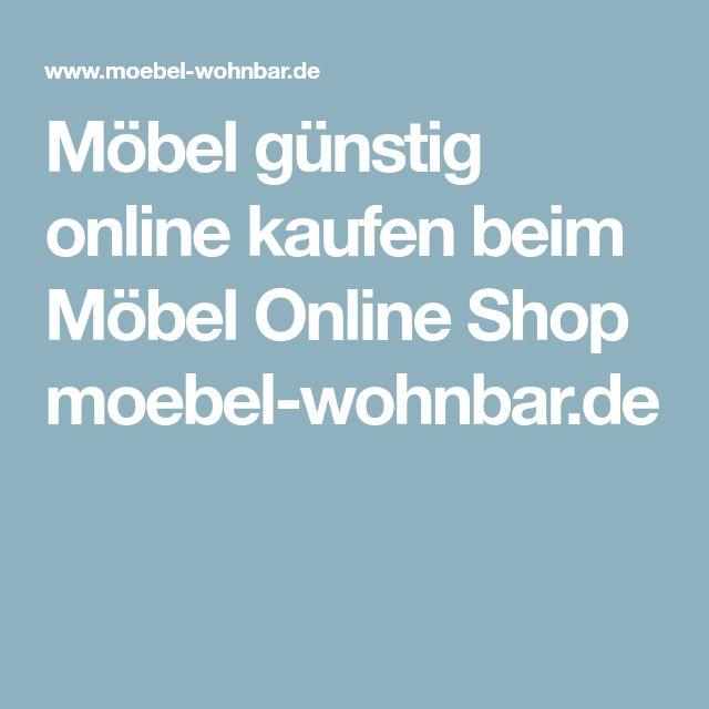 Möbel günstig online kaufen beim Möbel Online Shop moebel-wohnbar.de