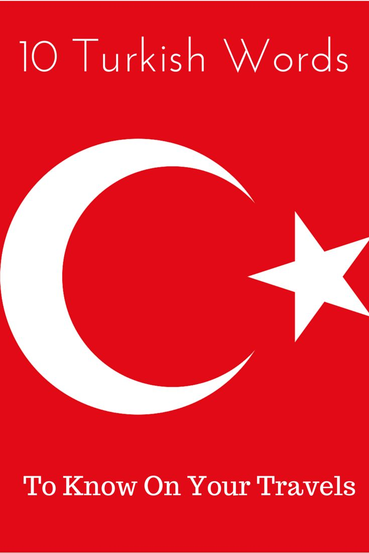 10 important Turkish words and phrases that will help you better connect with the local people in Turkey