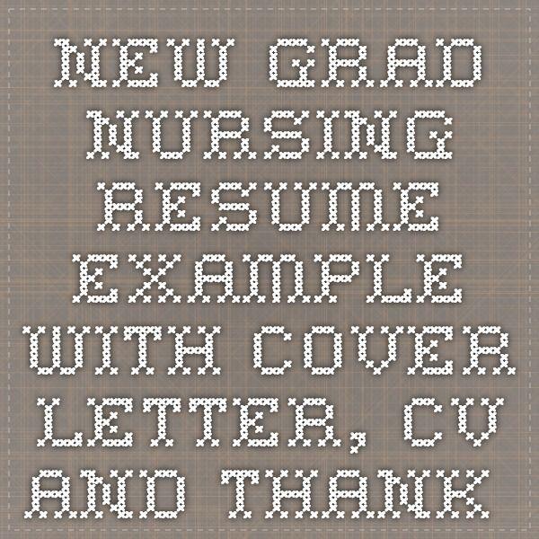 Best 25+ New grad nursing resume ideas on Pinterest New grad - nursing thank you letter sample