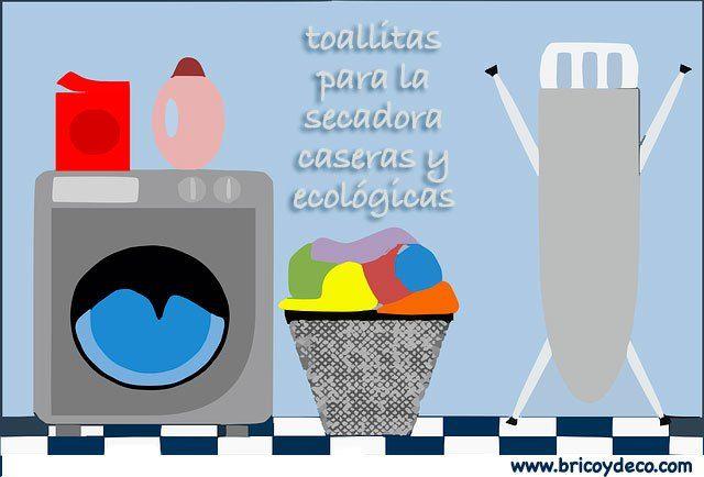 Como hacer toallitas para la secadora caseras y ecológicas