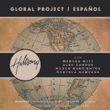 nice LATIN MUSIC – Album – $9.49 –  Global Project Español (with Marcos Witt, Marco Barrientos, Marcela Gandara and Alex Campos)