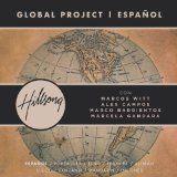 nice LATIN MUSIC – Album – $9.49 –  Global Project Español (with Marcos Witt, Marco Barrientos, Marcela Gandara and Alex Campos)