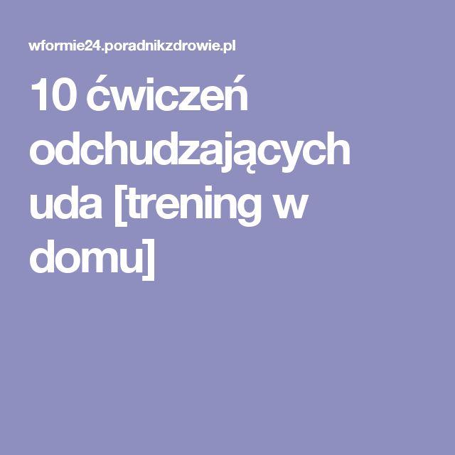 10 ćwiczeń odchudzających uda [trening w domu]