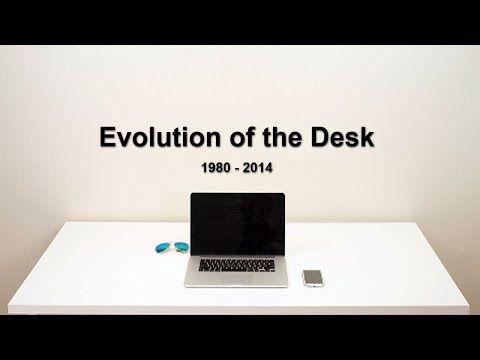 Evolution Of The Desk - YouTube