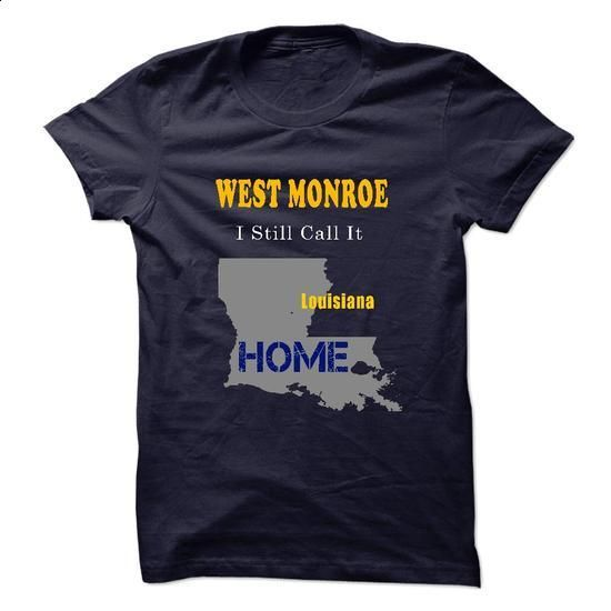 WEST MONROE - Its Where My Story Begins! - #funny t shirts #pullover hoodies. GET YOURS => https://www.sunfrog.com/No-Category/WEST-MONROE--Its-Where-My-Story-Begins.html?60505