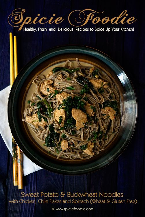 Sweet Potato & Buckwheat Noodles with Chicken, Chile Flakes and Spinach Recipe | #glutenfree #lowglycemicfood #chicken