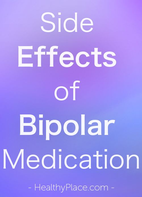 """Side effects of bipolar medication can cause people to stop taking medication, but bipolar medication side effects can often be treated. Read how."" www.HealthyPlace.com"