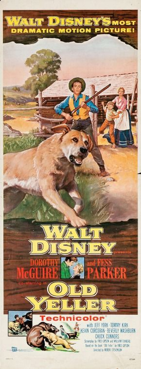 Old Yeller (1957) directed by: Robert Stevenson starring: Dorothy McGuire, Fess Parker, Tommy Kirk, Kevin Corcoran