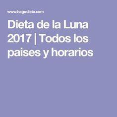 Dieta de la Luna 2017   Todos los paises y horarios