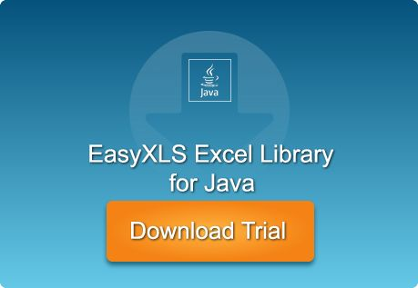 Download and evaluate EasyXLS™ Excel library for Java free for 30 days!