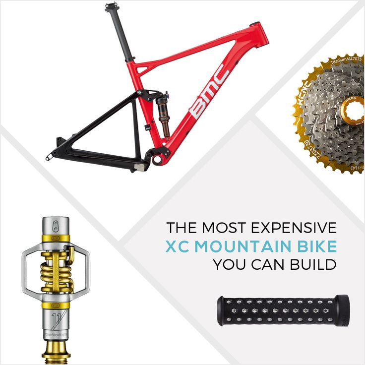 The Most Expensive XC Mountain Bike You Can Build https://www.singletracks.com/blog/mtb-gear/expensive-xc-mountain-bike-can-build/