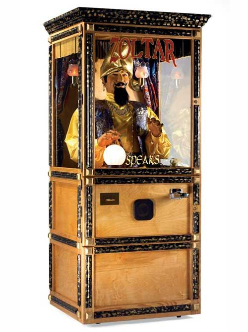 Zoltar Speaks - I love these things and have a lot of difficulty passing them by without getting a fortune from them.