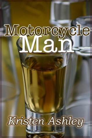 Goodreads | Motorcycle Man (Dream Man, #4) by Kristen Ashley — Reviews, Discussion, Bookclubs, Lists