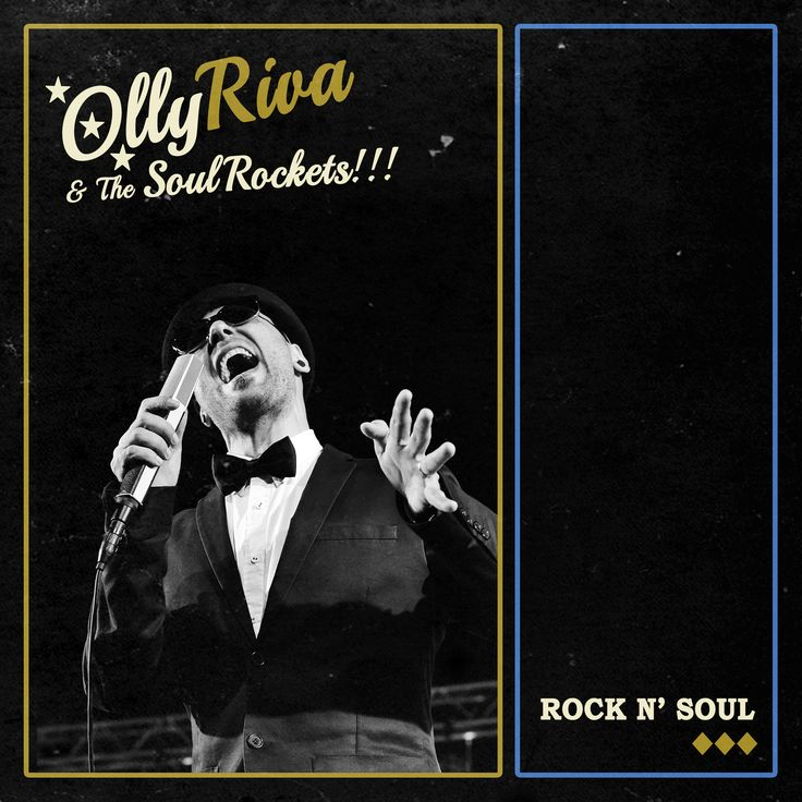 "Olly Riva & The SoulRockets ""Rock n'Soul"" - www.thesoulrockets.com"