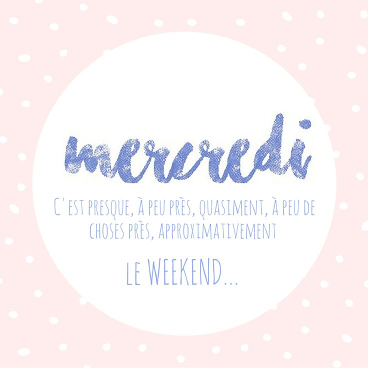 C'est presque le week-end ! #mercredi #wednesday #almosttheweekend #weekend // www.monpolochon.com