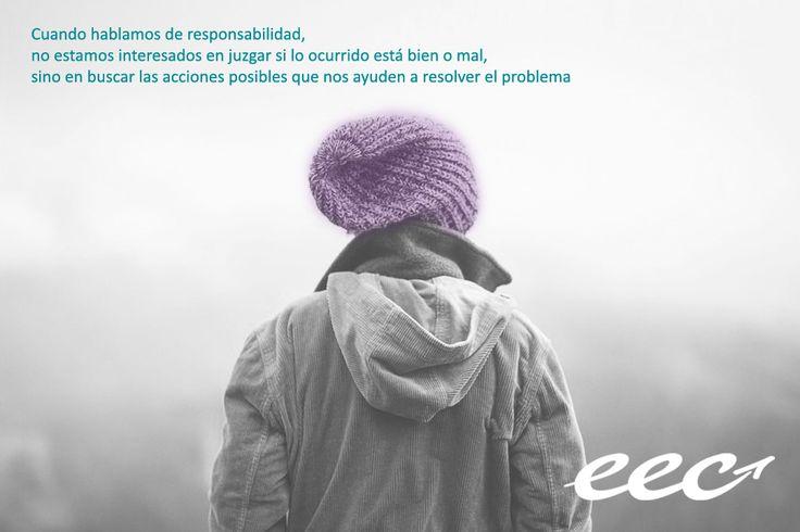 """""""Cuando hablamos de #responsabilidad, no estamos interesados en juzgar si lo ocurrido está bien o mal, sino en buscar las acciones posibles que nos ayuden a resolver el problema"""" #EEC #EscuelaEuropeaDeCoaching"""
