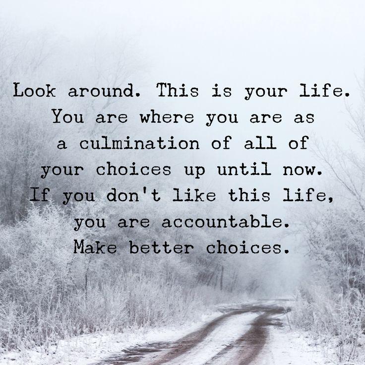 #accountability #life #controlbychoice