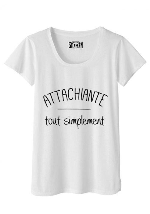 "T-shirt ""Attachiante"""