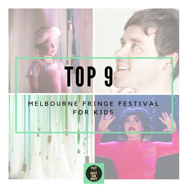 The HOT List: Melbourne Fringe Festival 2016 for Families http://tothotornot.com/2016/08/melbourne-fringe-festival-2016-for-families/