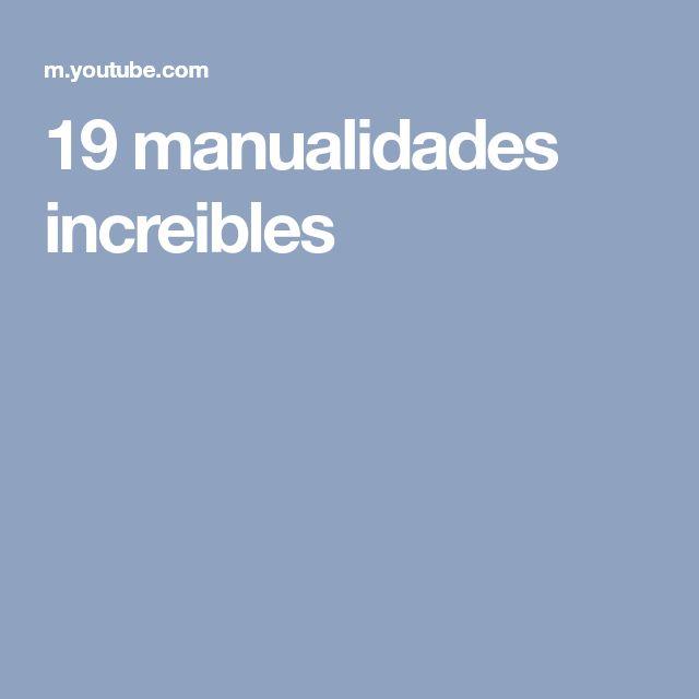 19 manualidades increibles