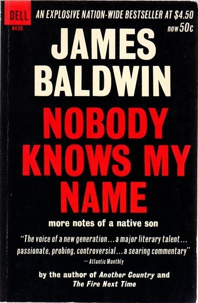 best black history james baldwin images james  nobody knows my by james baldwin via robert newman