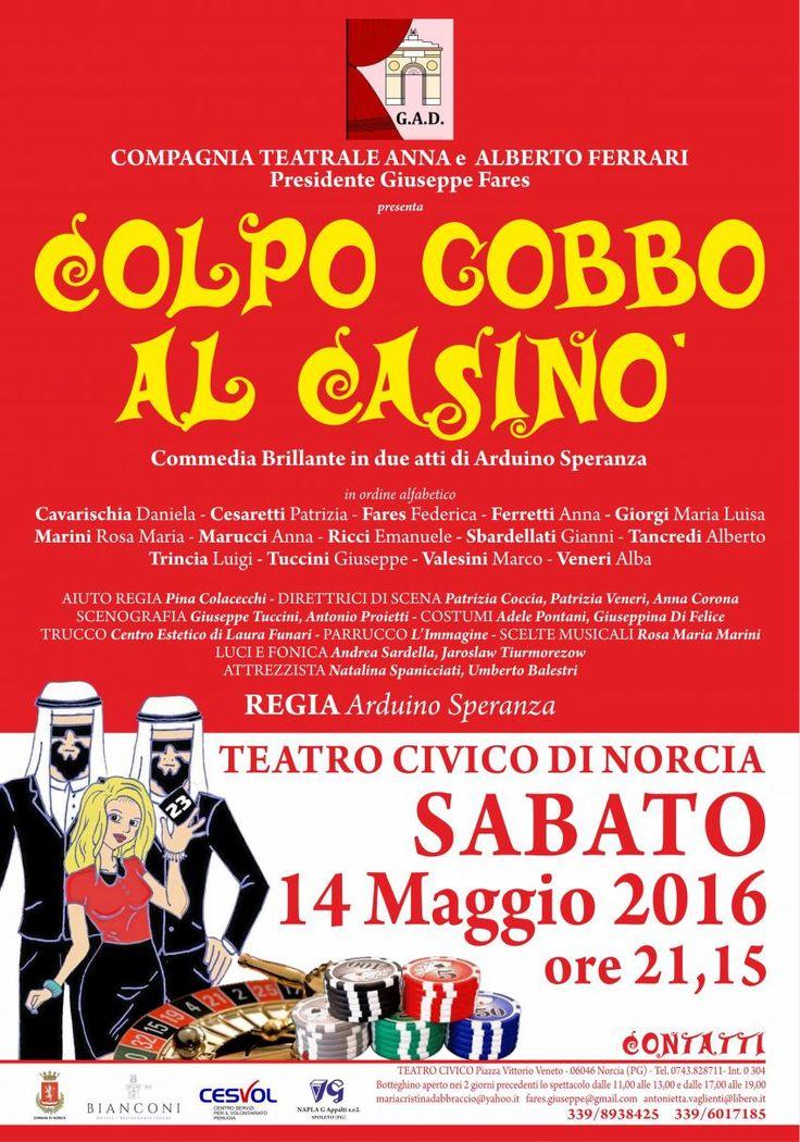 Colpo Gobbo Al Casino' della Compagnia Teatrale Anna e Alberto Ferrari a Norcia