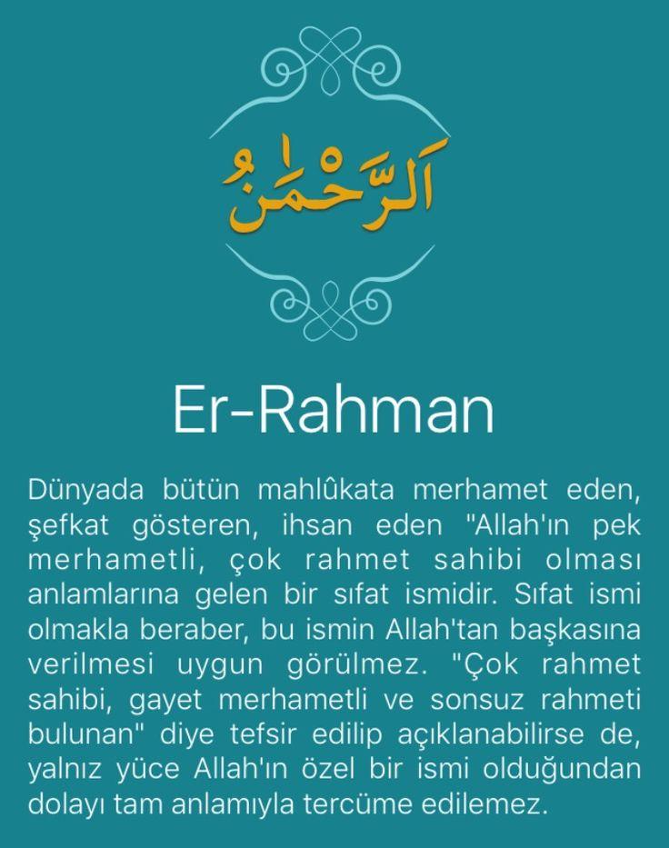 """Dünyada bütün mahlûkata merhamet eden, şefkat gösteren, ihsan eden """"Allah'ın pek merhametli, çok rahmet sahibi olması anlamlarına gelen bir sıfat ismidir. Sıfat ismi olmakla beraber, bu ismin Allah'tan başkasına verilmesi uygun görülmez. """"Çok rahmet sahibi, gayet merhametli ve sonsuz rahmeti bulunan"""" diye tefsir edilip açıklanabilirse de, yalnız yüce Allah'ın özel bir ismi olduğundan dolayı tam anlamıyla tercüme edilemez.   Dilimizde onun tam karşılığı olan bir kelime yoktur. """"Esirgeyici""""…"""