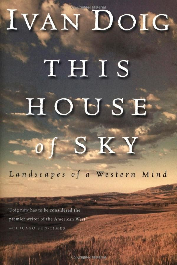 This House of Sky, by Ivan Doig