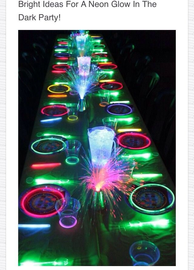 Bright Ideas for a Neon Glow in the Dark Party ✌️
