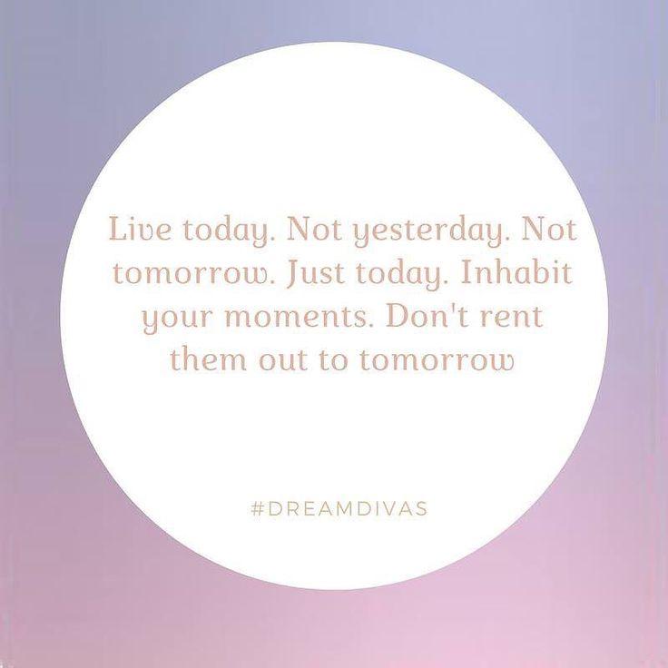 Live for today #dreamdivas #cottoncandyjn  #inspirationalquotes
