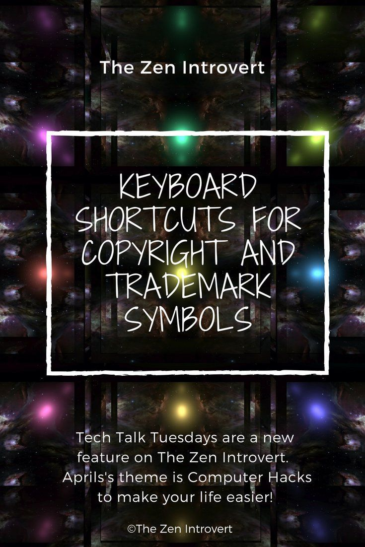 Tech Talk Tuesday Keyboard Shortcuts For Copyright And Trademark