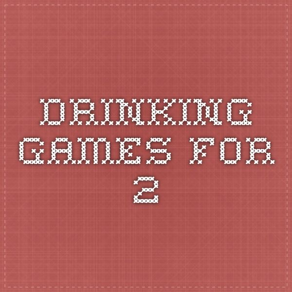 drinking games for 2