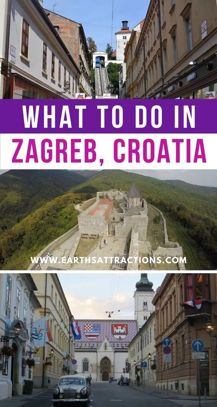 A Local S Travel Guide To Zagreb Croatia Earth S Attractions Travel Guides By Locals Travel Itineraries Travel Tips And More Croatia Travel Europe Travel Tips Europe Destinations