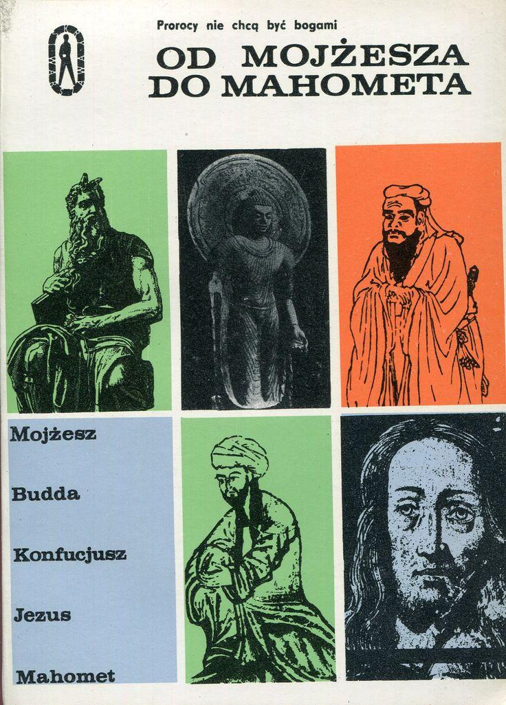 """""""Od Mojżesza do Mahometa"""" Edited by Witold Tyloch Cover by Jerzy Jaworowski Book series Seria Kieszonkowa Iskier Published by Wydawnictwo Iskry 1970"""