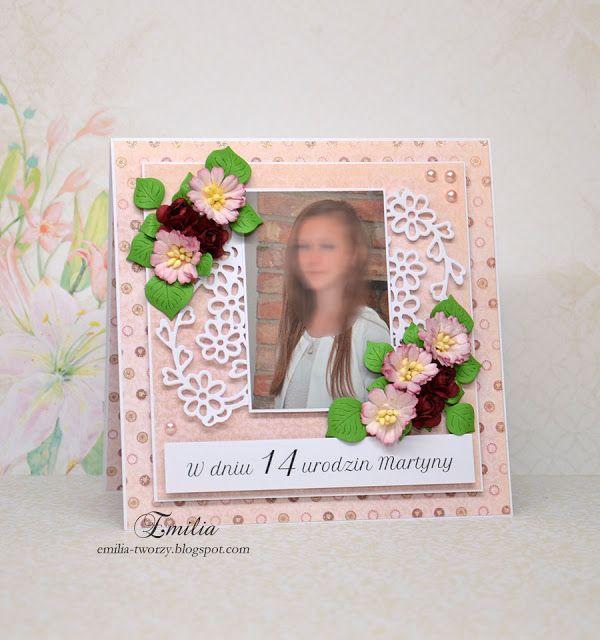 Emilia tworzy: Kartka urodzinowa dla nastolatki ze zdjęciem/Birthday card with photo