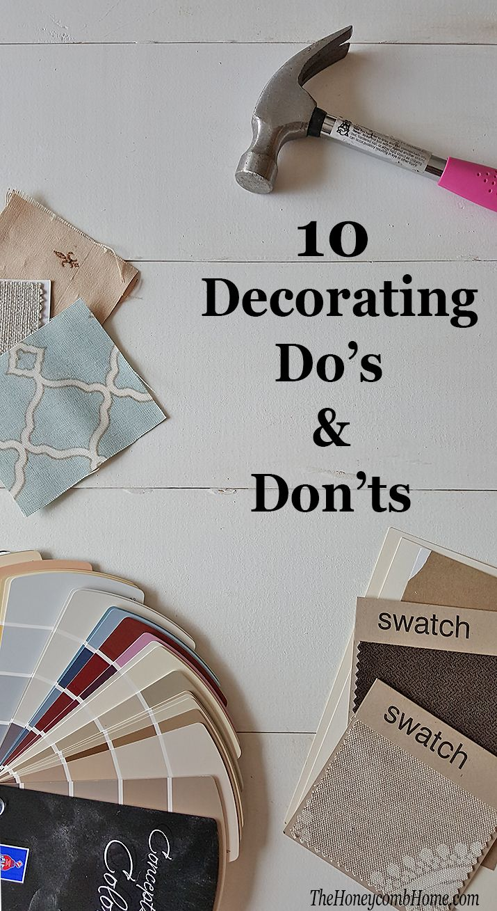 10 Decorating Do's and Don'ts - Good tips to keep in mind