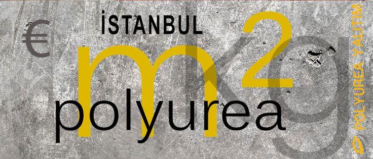 Polyurea İstanbul Fiyatları