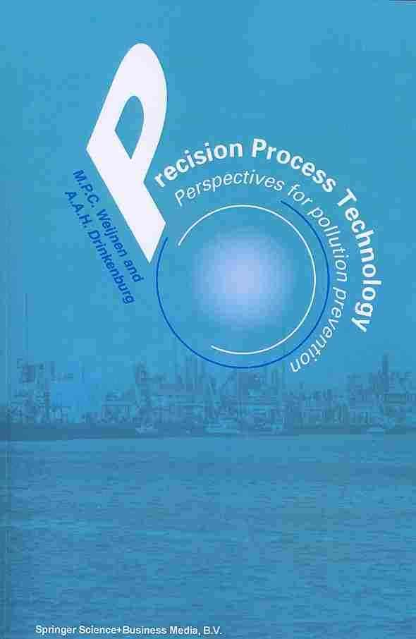 Precision Process Technology: Perspectives for Pollution Prevention