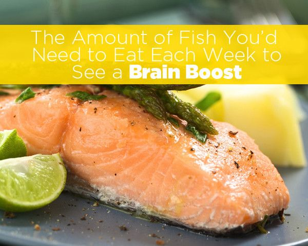 The amount of fish you 39 d need to eat each week to see a for What fish is healthy to eat