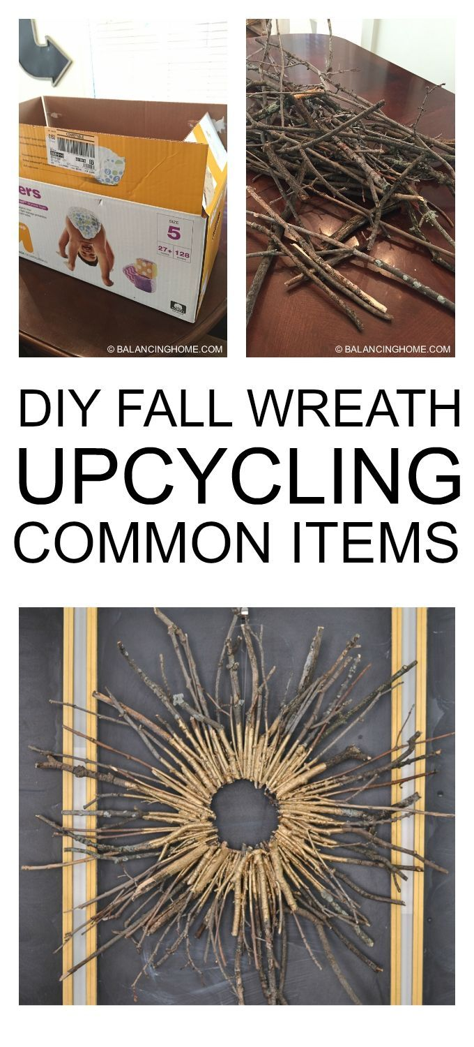 DIY Fall Stick Wreath--Upcycle using common items on a budget.