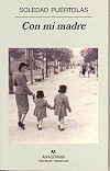 Éste es un libro autobiográfico que se inicia cuando en enero de 1999 fallece la madre de la autora que, para no sentirse desbordada por el dolor, ha escrito sobre su madre, sobre lo que para ella ha significado su vida y su muerte, sobre los recuerdos de toda una vida: Zaragoza, Madrid, la infancia, los veranos, las cartas, las llamadas telefónicas