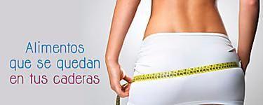 5 alimentos que engordan tus caderas