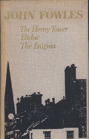 The Ebony Tower. Eliduc. The Enigma, John Fowles, Progress Publishers, 1980, http://www.antykwariat.nepo.pl/the-ebony-tower-eliduc-the-enigma-john-fowles-p-13949.html