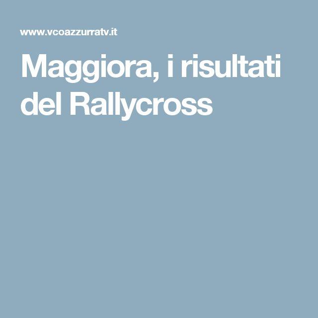 Maggiora, i risultati del Rallycross