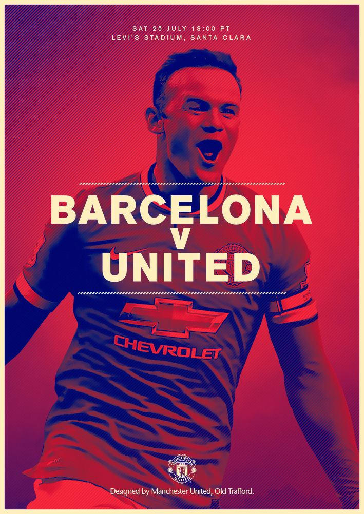 Match poster: Barcelona vs Manchester United (pre-season friendly), 25 July 2015. Designed by @manutd